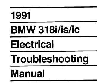 BMW electrical troubleshooting e30 318i,is 1991